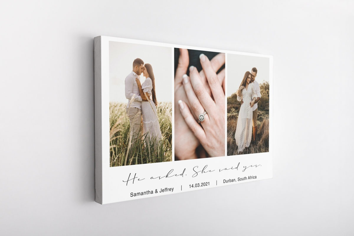 He asked, she said yes – Canvas